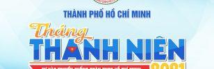Tháng Thanh niên 2021 – Tự hào truyền thống Đoàn TNCS Hồ Chí Minh